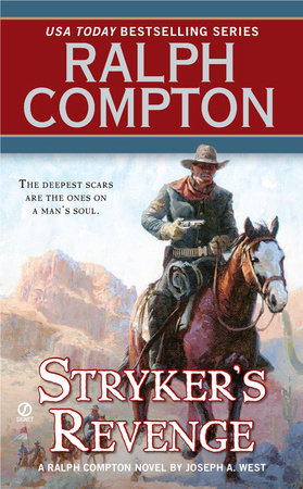 Ralph Compton Stryker's Revenge by Ralph Compton and Joseph A. West