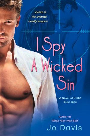I Spy a Wicked Sin by Jo Davis