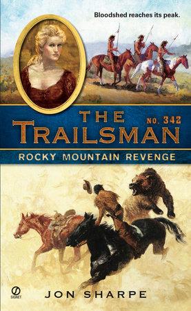 The Trailsman #342 by Jon Sharpe