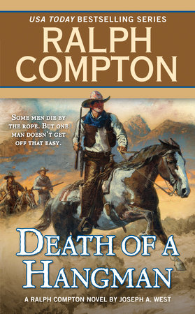 Ralph Compton Death of a Hangman by Ralph Compton and Joseph A. West