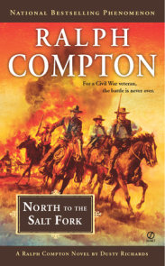 Ralph Compton North to the Salt Fork