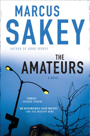 The Amateurs by Marcus Sakey