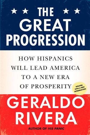 The Great Progression by Geraldo Rivera