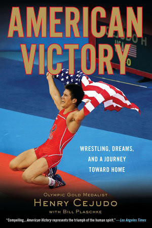American Victory by Henry Cejudo and Bill Plaschke