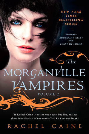 The Morganville Vampires, Volume 2 by Rachel Caine