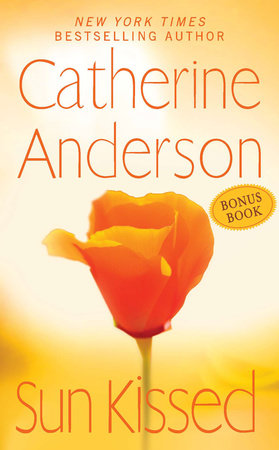 Sun Kissed (Bonus Book) by Catherine Anderson