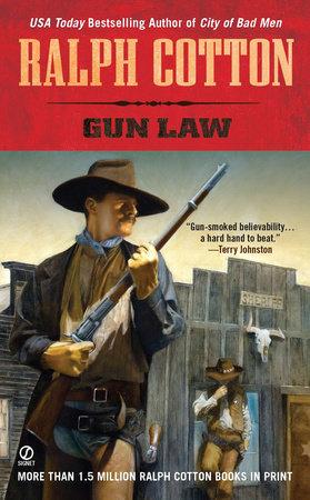 Gun Law by Ralph Cotton
