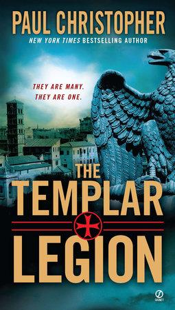The Templar Legion by Paul Christopher