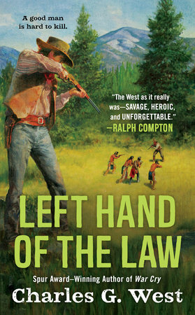 Left Hand of the Law by Charles G. West