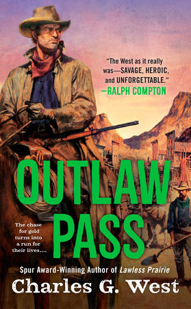 Outlaw Pass by Charles G. West