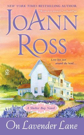 On Lavender Lane by JoAnn Ross
