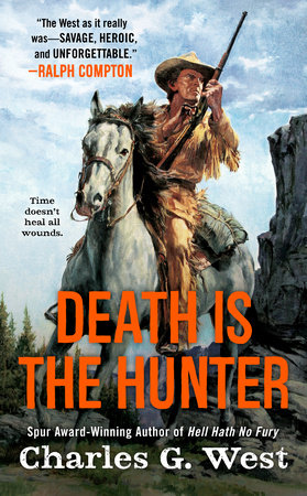 Death Is the Hunter by Charles G. West