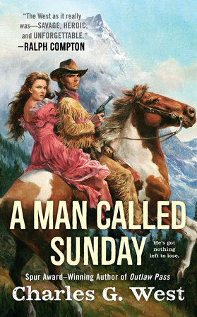 A Man Called Sunday by Charles G. West