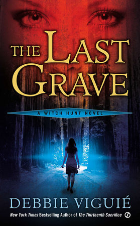 The Last Grave by Debbie Viguie