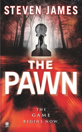 The Pawn by Steven James