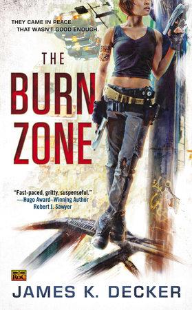 The Burn Zone by James K Decker