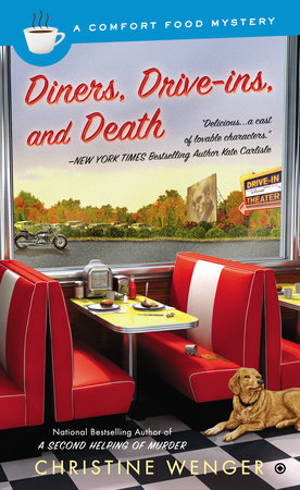 Diners, Drive-Ins, and Death by Christine Wenger