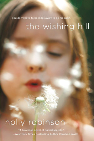 The Wishing Hill by Holly Robinson