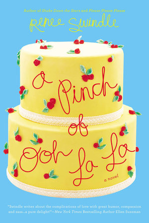 A Pinch of Ooh La La by Renee Swindle