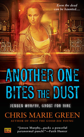 Another One Bites the Dust by Chris Marie Green