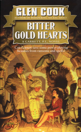 Bitter Gold Hearts by Glen Cook