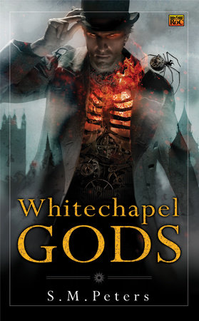 Whitechapel Gods by S.M. Peters