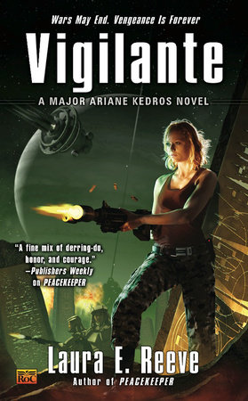 Vigilante by Laura E. Reeve
