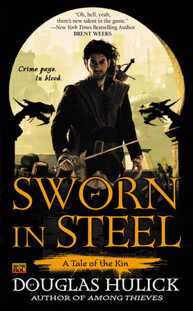 Sworn in Steel by Douglas Hulick