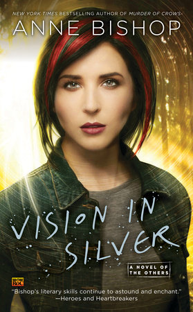 Vision In Silver by Anne Bishop