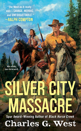 Silver City Massacre by Charles G. West