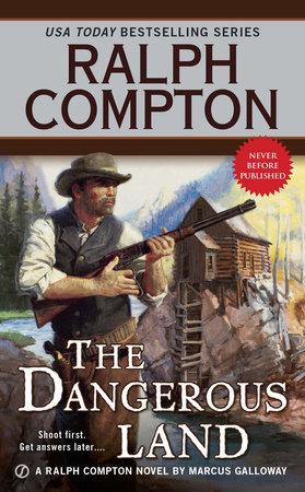 Ralph Compton the Dangerous Land by Ralph Compton and Marcus Galloway