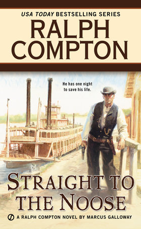 Ralph Compton Straight to the Noose