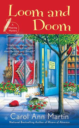 Loom and Doom by Carol Ann Martin