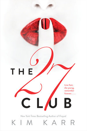 The 27 Club by Kim Karr