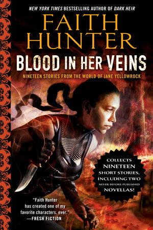 Blood in Her Veins by Faith Hunter
