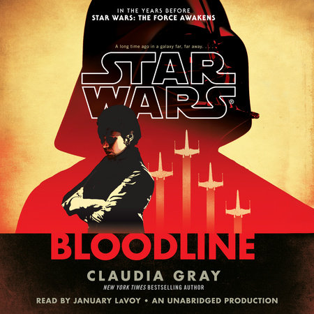 Bloodline (Star Wars) by Claudia Gray