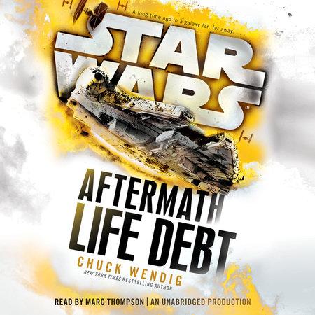 Life Debt: Aftermath (Star Wars) by Chuck Wendig