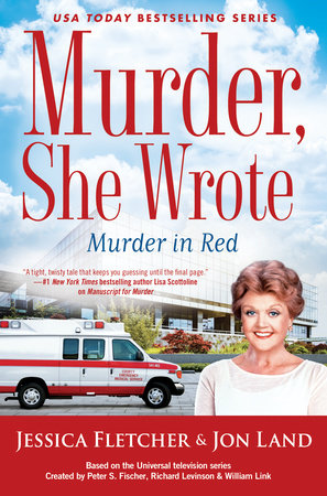 Murder, She Wrote: Murder in Red by Jessica Fletcher and Jon Land