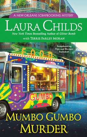 Mumbo Gumbo Murder by Laura Childs with Terrie Farley Moran