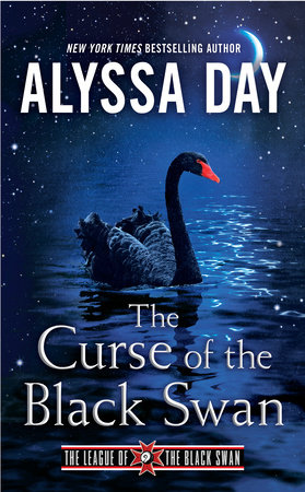 The Curse of the Black Swan by Alyssa Day