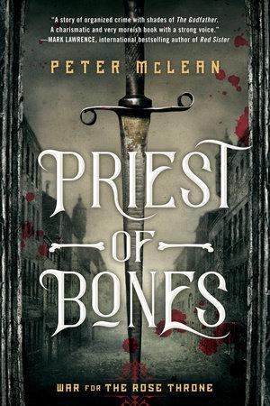 Priest of Bones by Peter McLean
