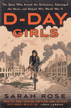 D-Day Girls by Sarah Rose