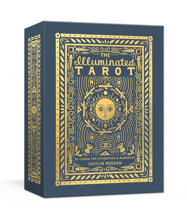 The Illuminated Tarot by Caitlin Keegan