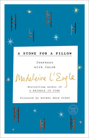 A Stone for a Pillow by Madeleine L'Engle