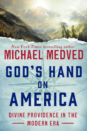 God's Hand on America by Michael Medved