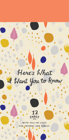 Here's What I Want You to Know by Potter Gift