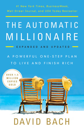 The Automatic Millionaire, Expanded and Updated by David Bach