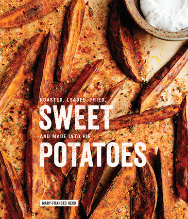 Sweet Potatoes by Mary-Frances Heck
