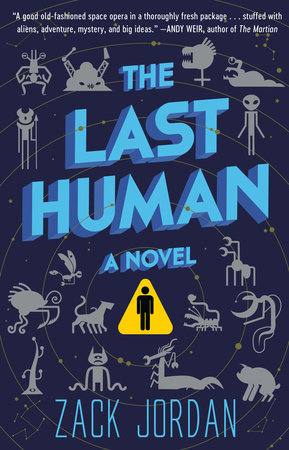 The Last Human by Zack Jordan