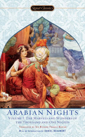 The Arabian Nights, Volume I by Anonymous